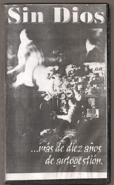 Fita VHS - Sin Dios - M´s de Diez Años de Autogestión