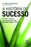A história do sucesso