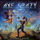 CD -  Axe Crazy – Hexbreaker