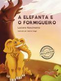 A elefanta e o formigueiro - Luciano Nascimento