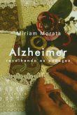 Alzheimer recolhendo os pedaços - e-book