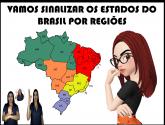 SINALIZANDO OS ESTADOS DO BRASIL POR REGIÃO - FOLHA INTERATIVA