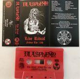 BLASPHEMY - Live Ritual – Friday the 13th - CASSETE