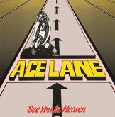 CD - Ace Lane - See You In Heaven