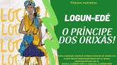 E-book LOGUN-EDÉ - Príncipe dos orixás!