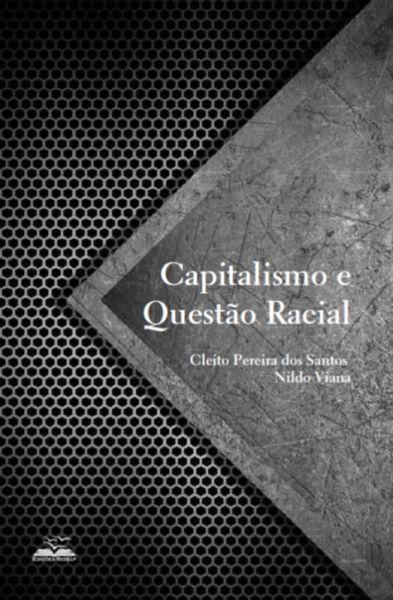 Capitalismo e Questão Racial