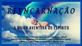 E-book REENCARNAÇÃO - A maior aventura do Espírito