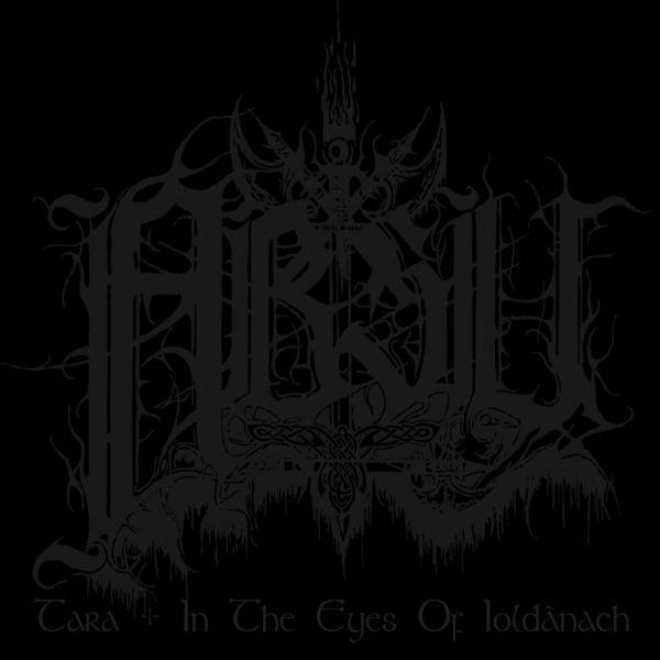 Absu – Tara + In The Eyes Of Ioldànach (Digipack CD)