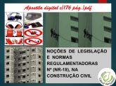 zz  NR 18 - NORMAS REGULAMENTADORAS NA CONSTRUÇÃO CIVIL