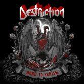 CD Destruction – Born to Perish