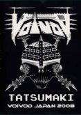 DVD - Voïvod – Tatsumaki Voivod Japan 2008
