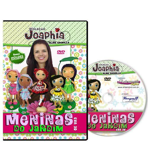 Coleção Joaphia - Meninas do Jardim - EVA 3D