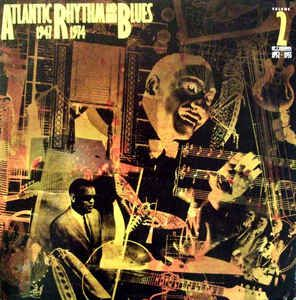 LP 12 - Atlantic Rhythm And Blues 1947–1974 (Volume 2 1952–1955)