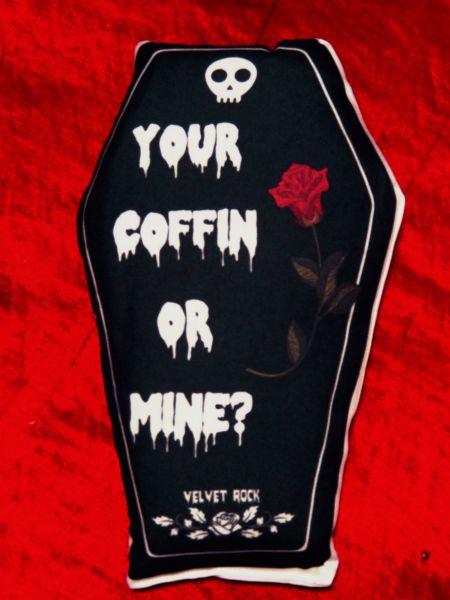 Almofada Caixão Your Coffin Or Mine