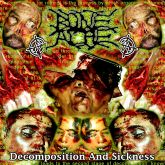 Boneache - Decomposition and sickness