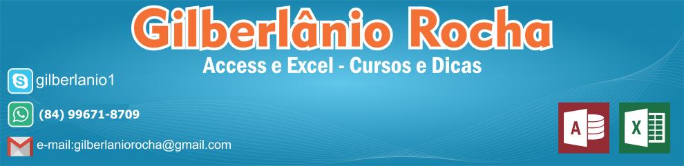 Gilberlânio Rocha - Cursos e sistemas em Access