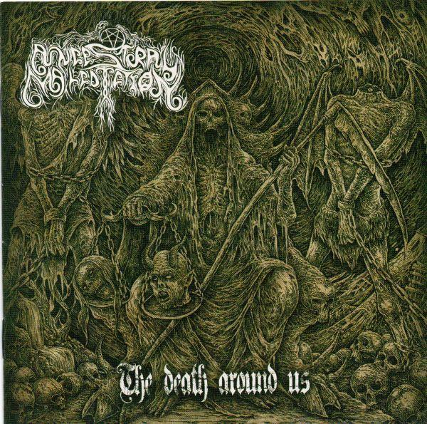 Ancestral Malediction - The Death Around Us