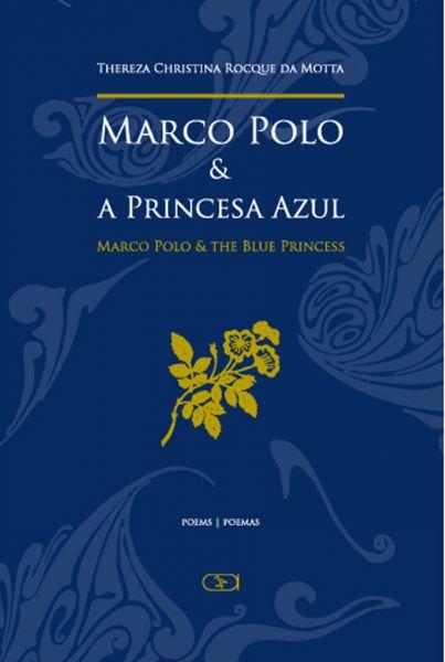 Marco Polo & a Princesa Azul