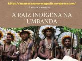 E-book Exclusivo A RAIZ INDÍGENA NA UMBANDA