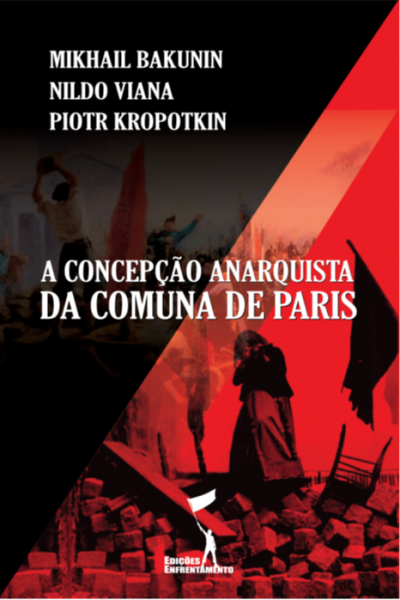 A Concepção Anarquista da Comuna de Paris