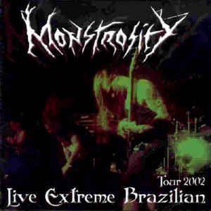 CD Monstrosity - Live Extreme in Brazil Tour 2002