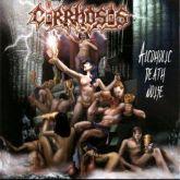 CIRRHOSIS - Alcholic Death Noise