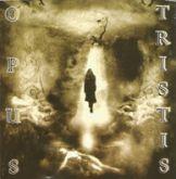 Opus Tristis - Tristis Terminus / Opus Funebre