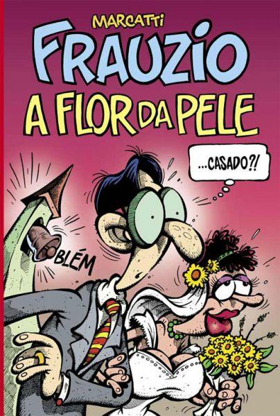507701 - Frauzio : A Flor da Pele