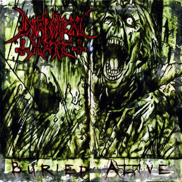 Diabolical Hate - Buried Alive