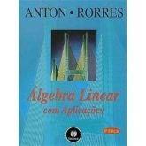 Solucionário Álgebra Linear Com Aplicações - 9ª Edição - Anton Rorres