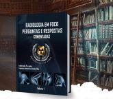 Livro: RADIOLOGIA EM FOCO PERGUNTAS E RESPOSTAS COMENTADAS