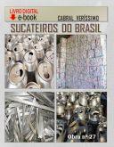 Z-27) SUCATEIROS DO BRASIL-