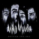 Mad Mamba - Beyond The Sky