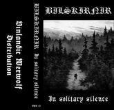Bilskirnir - In Solitary Silence (CASSETE)