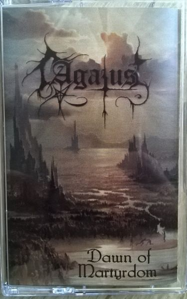 AGATUS - Dawn of Martyrdom - CASSETE