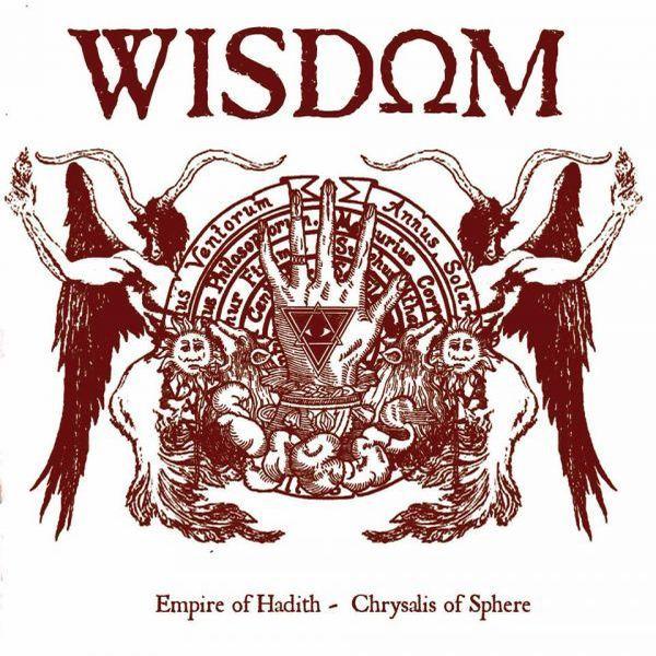CD Wisdom – Empire Of Hadith / Chrysalis Of Sphere
