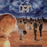 D.A.M. - Human Wreckage (1989 – Noise / GER) (LP)