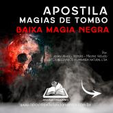 APOSTILA MAGIAS DE TOMBO BAIXA MAGIA NEGRA