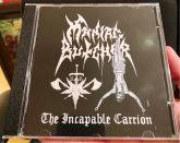 MANIAC BUTCHER - The Incapable Carrion - CD