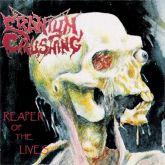 CRANIUM CRUSHING - Reaper Of The Lives
