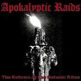 CD - Apokalyptic Raids - The Return of the Satanic Rites