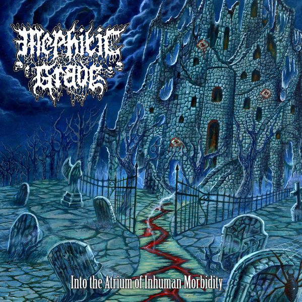 Mephitic Grave ‎– Into the Atrium of Inhuman Morbidity - CD ***PRÉ-VENDA***