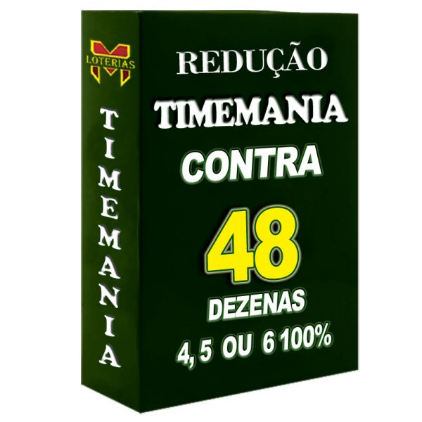 Redução TIMEMANIA, contra 48 em apenas 4 apostas, 4, 5 ou 6 pontos 100%