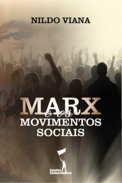 Marx e os Movimentos Sociais