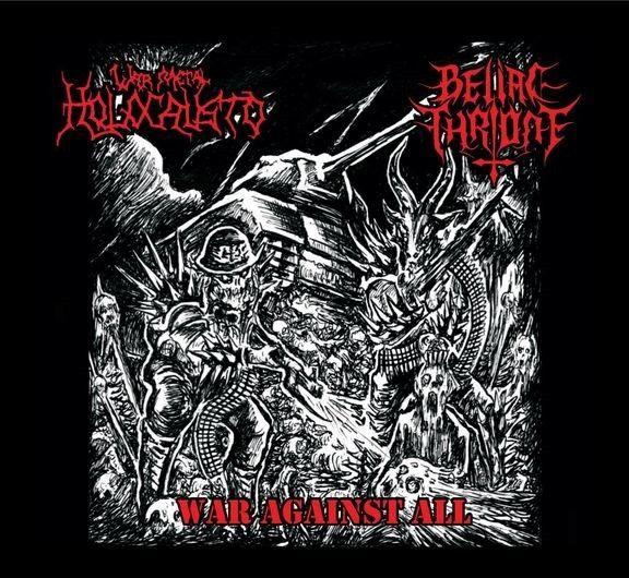 Holocausto War Metal / Belial Throne – War Against All (Digisleeve)