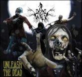 Dead Will Walk - Unleash the Dead (7''lp)