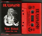 BLASPHEMY - Live Ritual – Friday the 13th - CASSETE