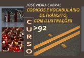 92. CÓDIGOS E VOCABULÁRIO DE TRÂNSITO, COM ILUSTRAÇÕES
