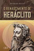 O renascimento de Heráclito