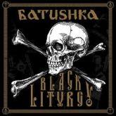 BATUSHKA – Черная Литургия / Black Liturgy (Digipack CD/DVD)